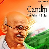 Ashit Desai, Shankar Mahadevan, Shaan, Lalitya Munshaw, Gul Saxena, Javed Ali – Gandhi - The Father Of Nation