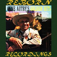 Gene Autry – Golden Hits (HD Remastered)