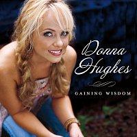 Donna Hughes – Gaining Wisdom