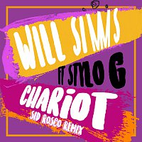 Will Simms, Stylo G – Chariot [Sid Rosco Remix]