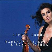 Barbara Helfgott, Rondo Vienna – Strong enough