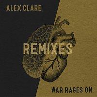 Alex Clare – War Rages On [Remixes]