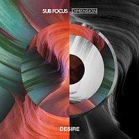 Sub Focus, Dimension – Desire [Sub Focus x Dimension]