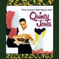 Quincy Jones – This Is How I Feel About Jazz (HD Remastered)