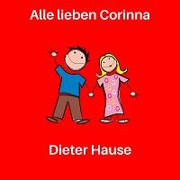 Dieter Hause – Alle lieben Corinna