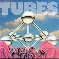 The Tubes – Best Of