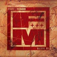 Fort Minor – Believe Me