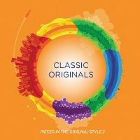 Různí interpreti – Classic Originals - Pieces In The Original Style 2