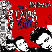 The Living End – Hellbound / It's For Your Own Good
