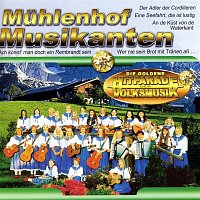 Muhlenhof Musikanten – Die Goldene Hitparade der Volksmusik