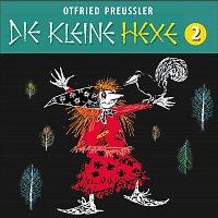 Otfried Preuszler – 02: Die kleine Hexe (Neuproduktion)