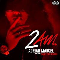 Adrian Marcel, Sage The Gemini – 2AM.