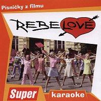 O.S.T. – Rebelové - Písničky z filmu (Karaoke Version)