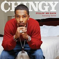 Chingy – Pullin' Me Back