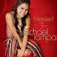 Aaron Neville, Rachael Lampa – Blessed: The Best Of Rachael Lampa