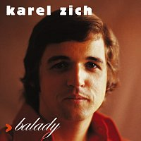 Karel Zich – Balady