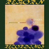 The Modern Jazz Quartet – Dedicated to Connie (HD Remastered)