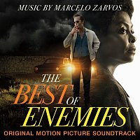 Marcelo Zarvos – The Best of Enemies (Original Motion Picture Soundtrack)