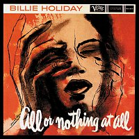 Billie Holiday – All Or Nothing At All: The Billie Holiday Story Vol.7