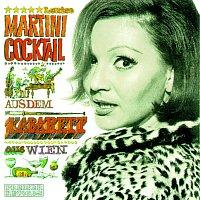 Louise Martini – Martini Cocktail aus dem Kabarett aus Wien