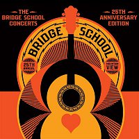 Various Artists.. – The Bridge School Concerts 25th Anniversary Edition
