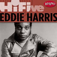 Eddie Harris – Rhino Hi-Five: Eddie Harris