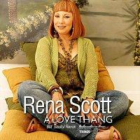 Rena Scott – A Love Thang (BM Soulful Remix)