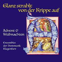 Klaus Kuchling, Domschola der Dommusik Klagenfurt, Matthias Wurzer – Glanz strahlt von der Krippe auf