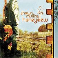 Shawn Mullins – Honeydew