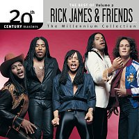 Rick James – 20th Century Masters: The Millennium Collection: The Best Of Rick James And Friends, Volume 2