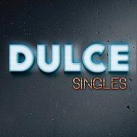 Dulce – Singles