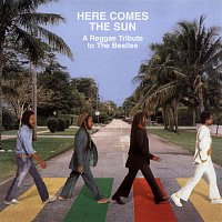 Various Artists.. – Here Comes the Sun: A Reggae Tribute to The Beatles