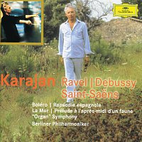 "Ravel: Bolero; Rapsodie espagnole / Debussy: La mer; Prélude a l'apres-midi d'un faune / Saint-Saens: ""Organ"" Symphony"