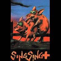Sing Sing – Osszezárva '89/'99 - Sing Sing +
