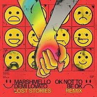 Marshmello, Demi Lovato – OK Not To Be OK [Lost Stories Remix]