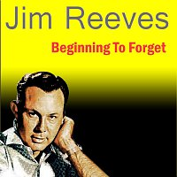 Jim Reeves – Beginning To Forget