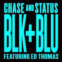 Chase & Status, Ed Thomas – Blk & Blu [Remixes]