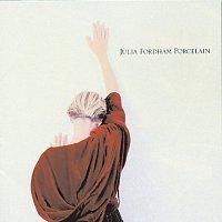 Julia Fordham – Porcelain