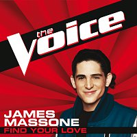 James Massone – Find Your Love [The Voice Performance]