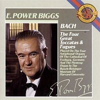 E. Power Biggs, Johann Sebastian Bach – Bach:  The Four Great Toccatas and Fugues