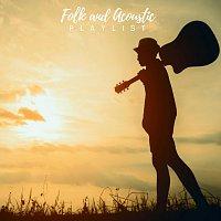 Různí interpreti – Folk and Acoustic Playlist