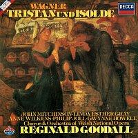 Reginald Goodall, Linda Esther Gray, John Mitchinson, Anne Wilkens, Phillip Joll – Wagner: Tristan und Isolde