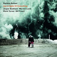 Stefano Bollani, Jesper Bodilsen, Morten Lund, Mark Turner, Bill Frisell – Joy In Spite Of Everything