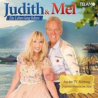 Judith & Mel – Ein Leben lang lieben