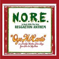 N.O.R.E. – Oye Mi Canto [Int'l ECD Maxi]