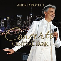 Andrea Bocelli – Concerto: One Night In Central Park [Remastered]
