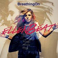 EllenBeat – Breathing On