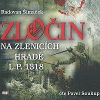 Pavel Soukup – Zločin na Zlenicích hradě L.P. 1318 (MP3-CD)
