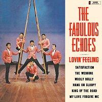 The Fabulous Echoes – Lovin' Feeling