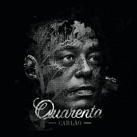 Carlao – Quarenta